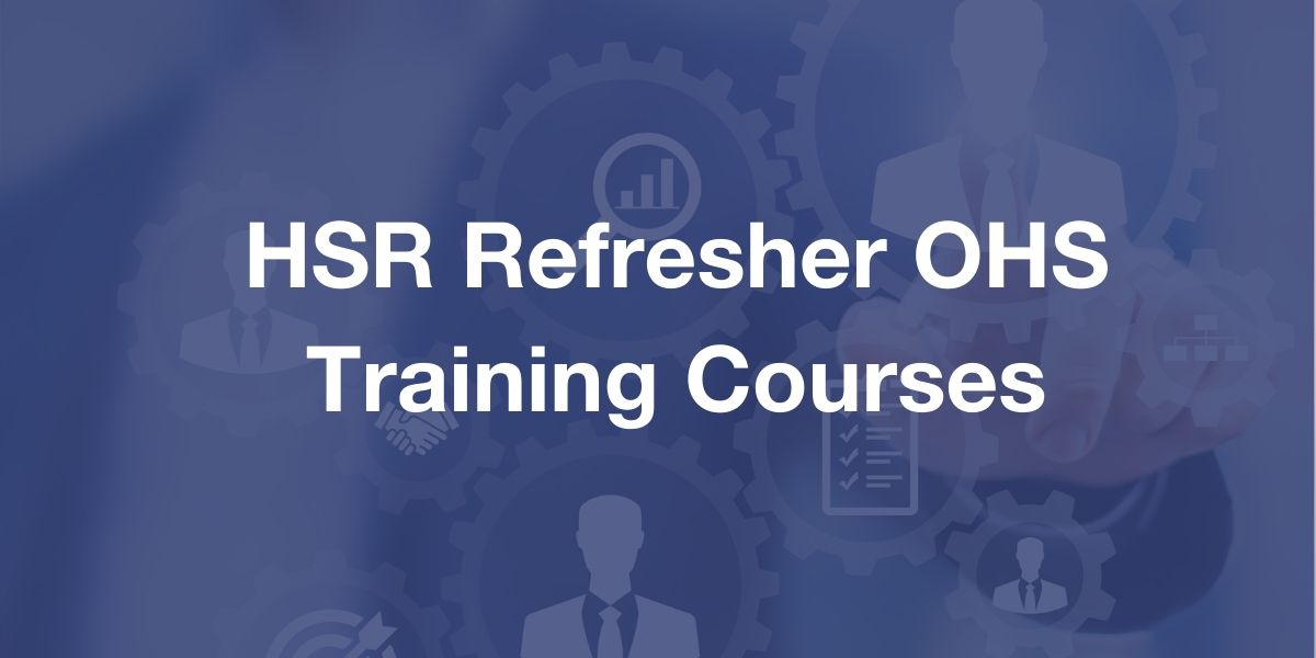 HSR Refresher Training